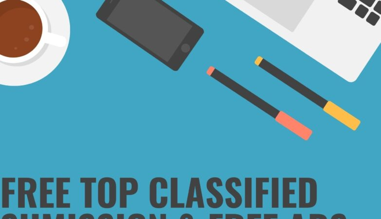 Free Top Classified sumission & Free Ads Posting sites List in 2021